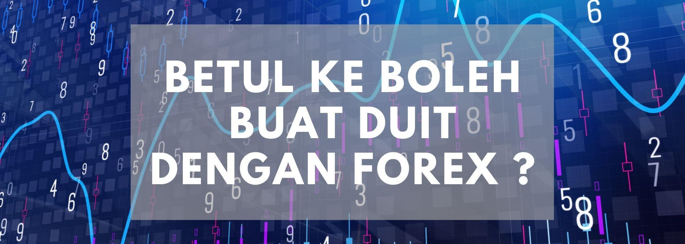cara buat duit dengan forex