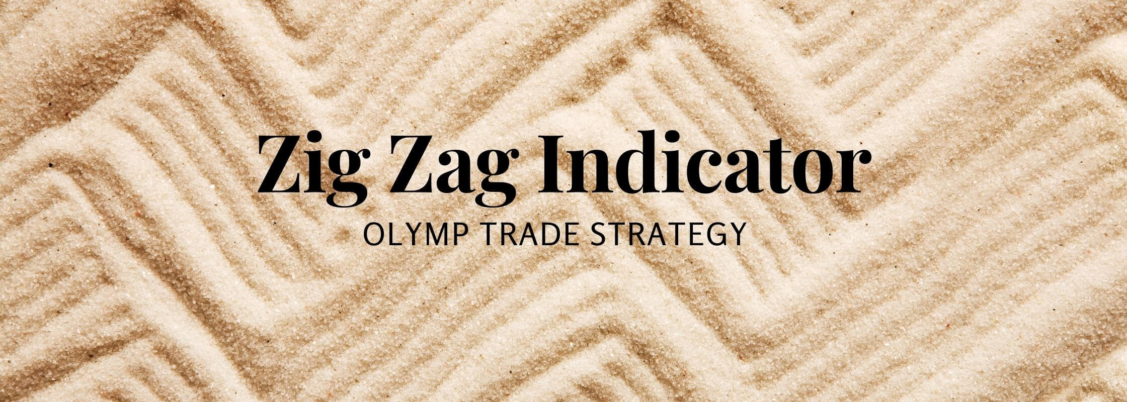 Zig Zag Indicator Olymp Trade